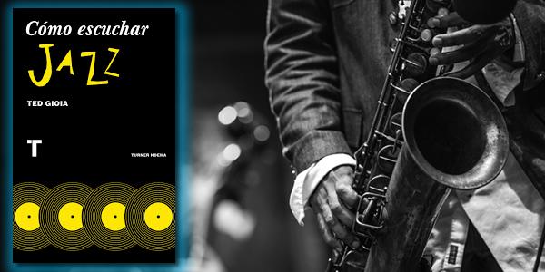 aprender a escuchar musica de jazz libro